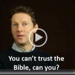 You can't trust the Bible